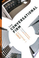 The Conversational Firm  : Rethinking Bureaucracy in the Age of Social Media