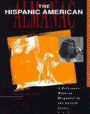 The Hispanic American almanac