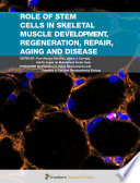 Role of Stem Cells in Skeletal Muscle Development  Regeneration  Repair  Aging and Disease