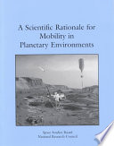 A Scientific Rationale For Mobility In Planetary Environments Book