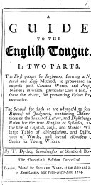 A guide to the English tongue. In two parts ... The twentieth edition corrected