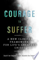 The Courage to Suffer