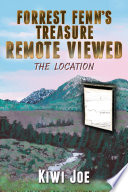 Forrest Fenn s Treasure Remote Viewed