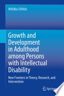 Growth and Development in Adulthood among Persons with Intellectual Disability