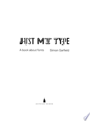 Download Just My Type Free Books - Dlebooks.net