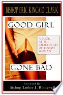 Good Girl Gone Bad Book