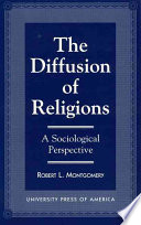 The Diffusion of Religions  : A Sociological Perspective