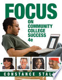 """""""FOCUS on Community College Success"""" by Constance Staley"""