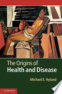 The Origins of Health and Disease