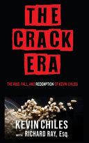The Crack Era