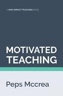 Motivated Teaching Book