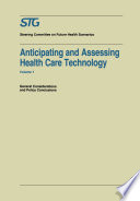 Anticipating And Assessing Health Care Technology