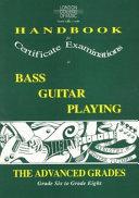 Bass Guitar Playing: Advanced Grades