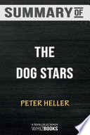 Summary of the Dog Stars (Vintage Contemporaries)