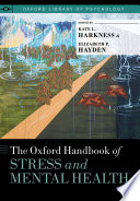 The Oxford Handbook Of Stress And Mental Health Book PDF