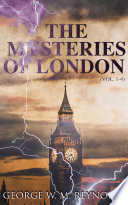 The Mysteries of London (Vol. 1-4)