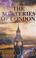 The Mysteries of London  Vol  1 4