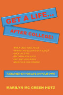 Pdf Get a Life... After College!