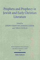 Pdf Prophets and Prophecy in Jewish and Early Christian Literature