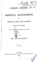 A Catalogue raisonnée[!] of oriental manuscripts in the library of the (late) college, Fort Saint George v. 1, 1857