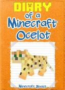 Minecraft: Diary of a Minecraft Ocelot