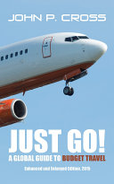 Just Go! A Global Guide to Budget Travel Pdf/ePub eBook