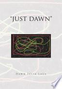 Just Dawn Book