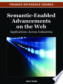 Semantic Enabled Advancements On The Web Applications Across Industries Book PDF
