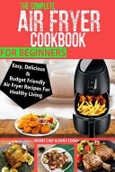 The Complete Air Fryer Cookbook For Beginners PDF