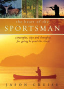 The Heart of the Sportsman