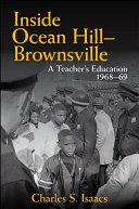 Inside Ocean Hill-Brownsville: a teacher's education, 1968-69