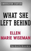 Pdf What She Left Behind: by Ellen Marie Wiseman   Conversation Starters