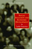 Social Inclusion and Economic Development in Latin America
