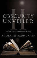 Obscurity Unveiled Ii
