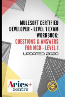 MuleSoft Certified Developer   Level 1 Exam Workbook
