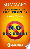 Summary of    No Excuses     by Brian Tracy   Free book by QuickRead com Book