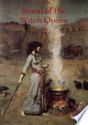 Brood of the Witch Queen