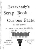 Everybody s Scrap Book of Curious Facts