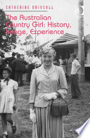 The Australian Country Girl  History  Image  Experience