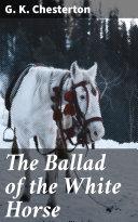 The Ballad of the White Horse Pdf/ePub eBook