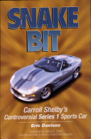 Snake Bit  Inside Carroll Shelby s Controversial Series 1 Sports Car