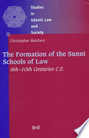 The Formation of the Sunni Schools of Law
