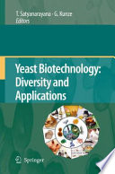 Yeast Biotechnology Diversity And Applications Book PDF