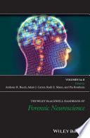 The Wiley Blackwell Handbook of Forensic Neuroscience