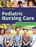 Pediatric Nursing Care A Concept Based Approach