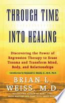 Through Time Into Healing Book