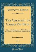 The Crescent of Gamma Phi Beta  Vol  4