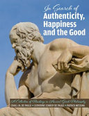 The Search for Authenticity Happiness and the Good