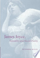 James Joyce, Sexuality and Social Purity
