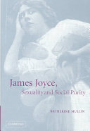 James Joyce  Sexuality and Social Purity